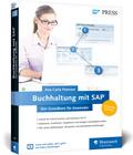 Buchhaltung mit SAP: Der Grundkurs für Anwender
