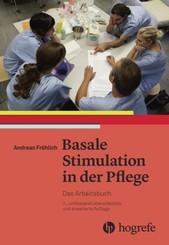 Basale Stimulation in der Pflege, Das Arbeitsbuch