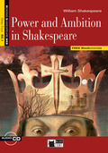 Power and Ambition in Shakespeare, w. Audio-CD