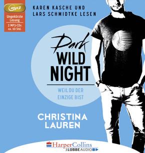 Dark Wild Night - Weil du der Einzige bist, 2 MP3-CDs