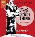 Dirty Rowdy Thing - Weil ich dich will, 2 MP3-CDs