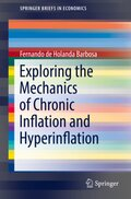 Exploring the Mechanics of Chronic Inflation and Hyperinflation