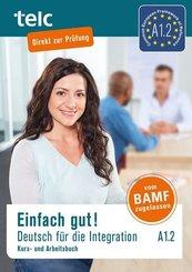 Einfach gut! Deutsch für die Integration A1.2, m. 2 Audio-CD