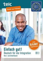 Einfach gut! Deutsch für die Integration B1.1, m. 2 Audio-CD