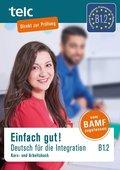Einfach gut! Deutsch für die Integration B1.2, m. 2 Audio-CD