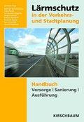Lärmschutz in der Verkehrs- und Stadtplanung