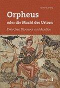 Orpheus oder die Macht des Urtons