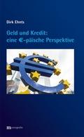 Geld und Kredit - eine EURO-päische Perspektive
