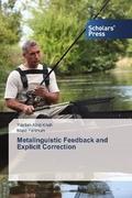 Metalinguistic Feedback and Explicit Correction