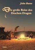 Die große Reise das Drachen Dragon