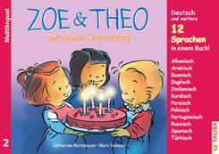 Zoe & Theo auf einem Geburtstag, Multilingual
