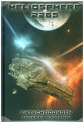 Heliosphere 2265 - Entscheidungen