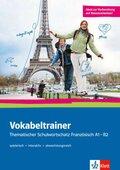 Vokabeltrainer - Thematischer Schulwortschatz Französisch A1 - B2