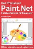 Das Praxisbuch Paint.Net - Fotobearbeitung für Einsteiger