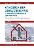 Handbuch der Gebäudetechnik: Heizung, Lüftung, Beleuchtung, Energiesparen; Bd.2