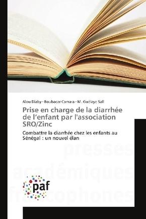 Prise en charge de la diarrhée de l'enfant par l'association SRO/Zinc