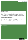 """Eine Übersetzung des Rostocker Drucks """"Reynke Vosz de Olde"""" von 1539 aus dem Mittelniederdeutschen"""