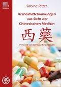 Arzneimittelwirkungen aus Sicht der Chinesischen Medizin