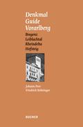 Denkmal Guide Vorarlberg - Bd.2