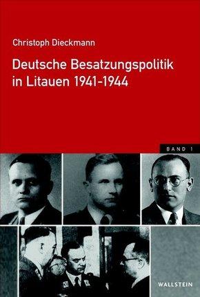 Deutsche Besatzungspolitik in Litauen 1941-1944, 2 Bde.