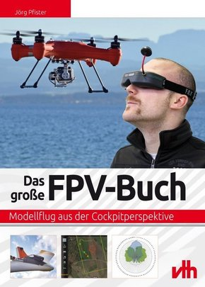 Das große FPV-Buch