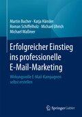 Erfolgreicher Einstieg ins professionelle E-Mail-Marketing