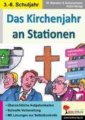 Das Kirchenjahr an Stationen