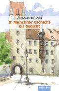 D'Münchner Gschicht ois Gedicht