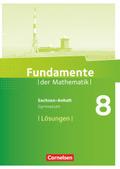 Fundamente der Mathematik, Gymnasium Sachsen-Anhalt: 8. Schuljahr, Lösungen
