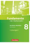 Fundamente der Mathematik, Gymnasium Nordrhein-Westfalen: 8. Schuljahr, Lösungen zum Schülerbuch