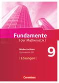 Fundamente der Mathematik, Gymnasium Niedersachsen G9: 9. Schuljahr, Lösungen zum Schülerbuch