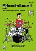 Mein erstes Konzert!, für Schlagzeug, m. 1 MP3-CD - Bd.2