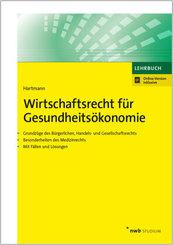 Wirtschaftsrecht für Gesundheitsökonomie