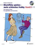 Blockflöte spielen - mein schönstes Hobby, Sopranblockflöte, m. Audio-CD