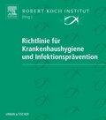 Richtlinie für Krankenhaushygiene und Infektionsprävention, zur Fortsetzung