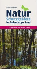 Naturschutzgebiete im Oldenburger Land