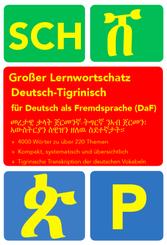 Großer Lernwortschatz Deutsch - Tigrinisch für Deutsch als Fremdsprache (DaF)