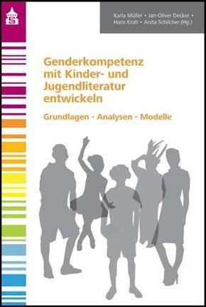 Genderkompetenz mit Kinder- und Jugendliteratur entwickeln