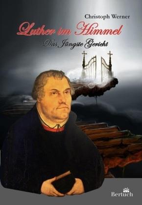 Luther im Himmel