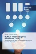BDMOT Theory (Big Data Moment Of Truth)