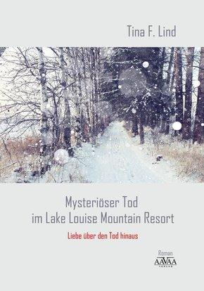 Mysteriöser Tod im Lake Louise Mountain Resort, Großdruck