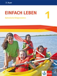 EinFACH Leben, Ausgabe Baden-Württemberg, Neubearbeitung 2016: 5./6. Schuljahr, Schülerbuch; Bd.1