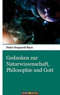 Gedanken zur Naturwissenschaft, Philosophie und Gott