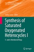 Synthesis of Saturated Oxygenated Heterocycles I