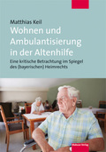 Wohnen und Ambulantisierung in der Altenhilfe