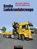 Große Ladekranfahrzeuge - Bd.3