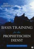 Basistraining für den prophetischen Dienst