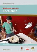 Abenteuer Lernen: Kochlabor