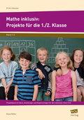 Mathe inklusiv: Projekte für die 1./2. Klasse