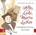 Alles Liebe, Martin Luther, 1 Audio-CD